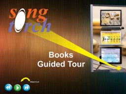 SongTorch Books Guided Tour