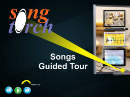 SongTorch Songs Guided Tour